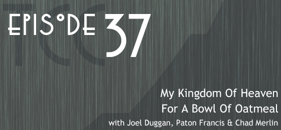 The Citadel Cafe 037: My Kingdom Of Heaven For A Bowl Of Oatmeal