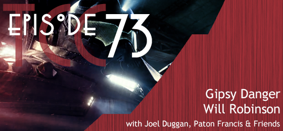 The Citadel Cafe 073: Gipsy Danger Will Robinson!