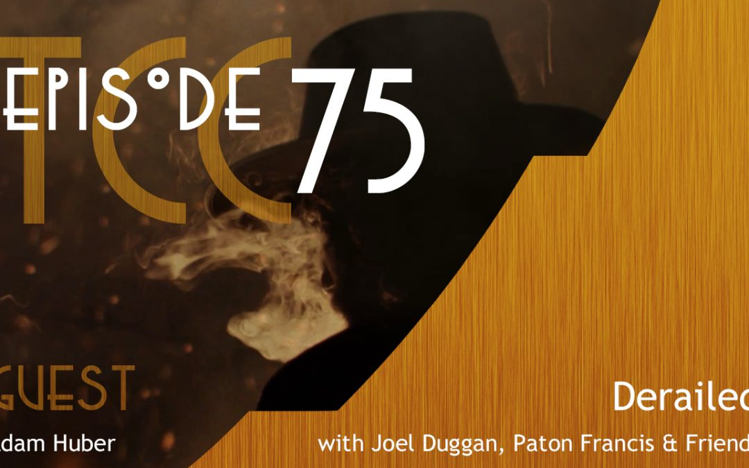 The Citadel Cafe 075: Derailed