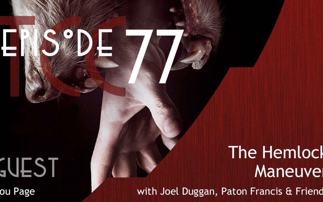 The Citadel Cafe 077: The Hemlock Maneuver
