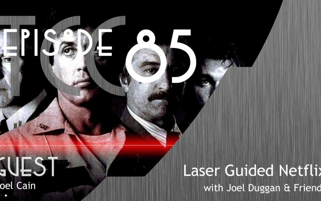 The Citadel Cafe 085: Laser Guided Netflix