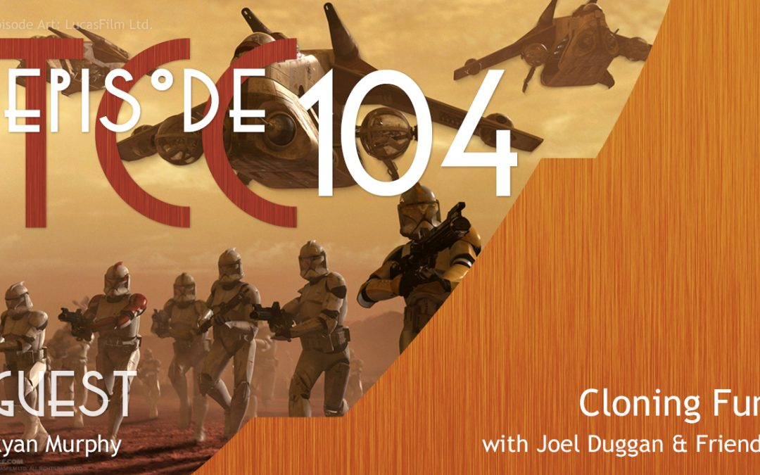 The Citadel Cafe 104: Cloning Fun