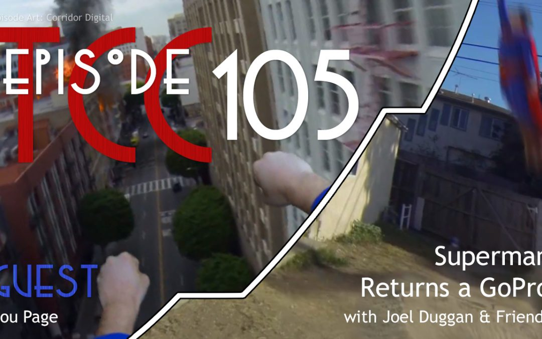 The Citadel Cafe 105: Superman Returns a GoPro