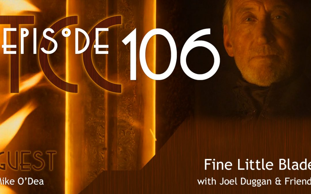 The Citadel Cafe 106: Fine Little Blade