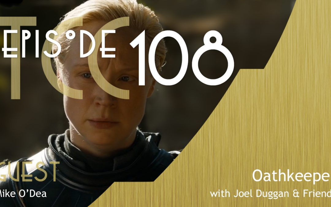 The Citadel Cafe 108: Oathkeeper