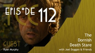 The Citadel Cafe 112: The Dornish Death Stare