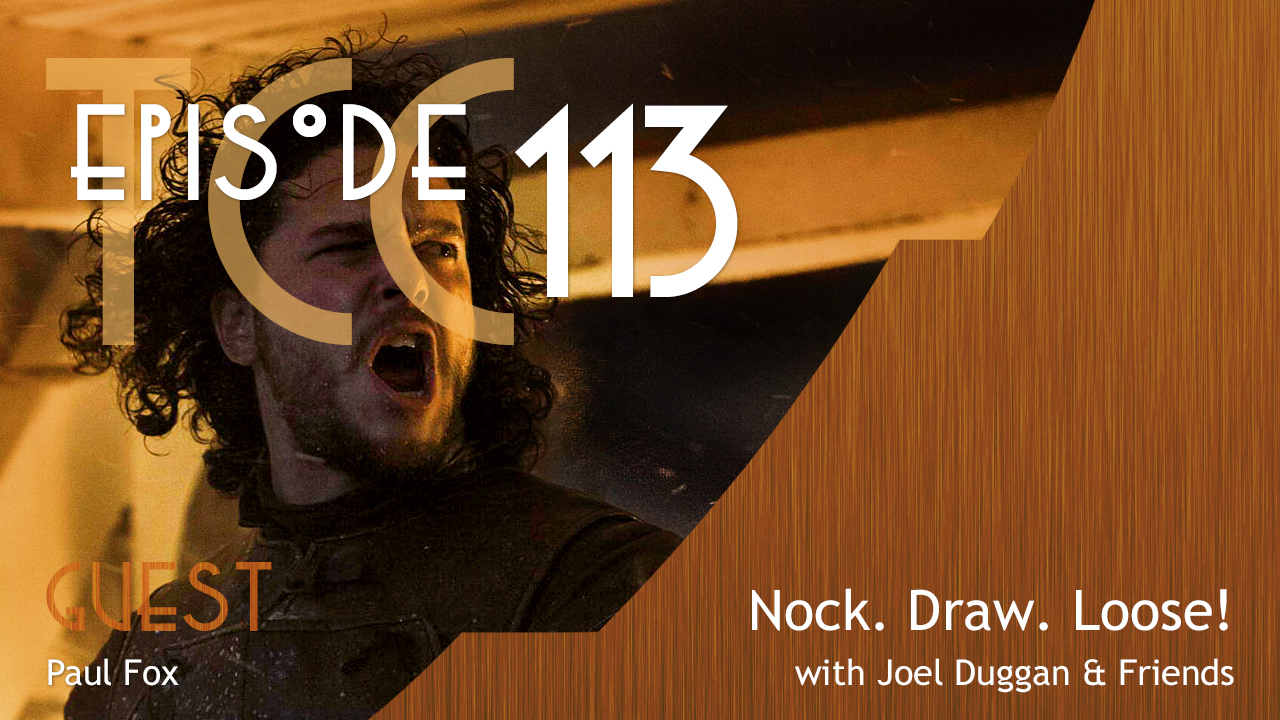 The Citadel Cafe 113: Nock. Draw. Loose!