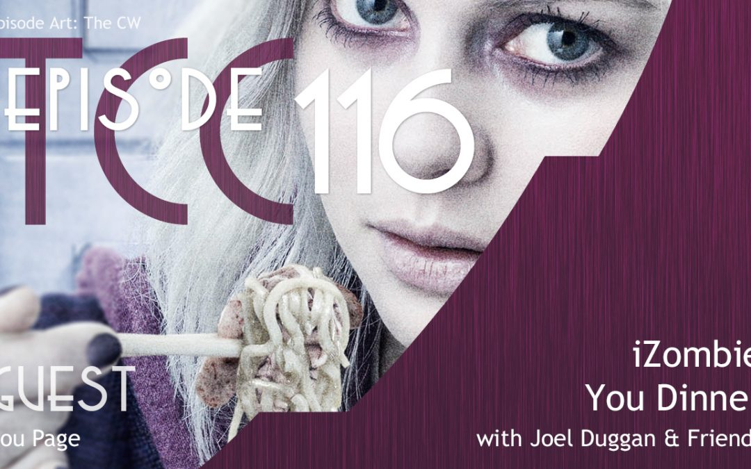 The Citadel Cafe 116: iZombie You Dinner