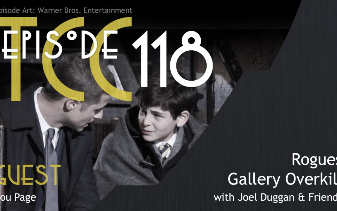 The Citadel Cafe 118: Rogues Gallery Overkill