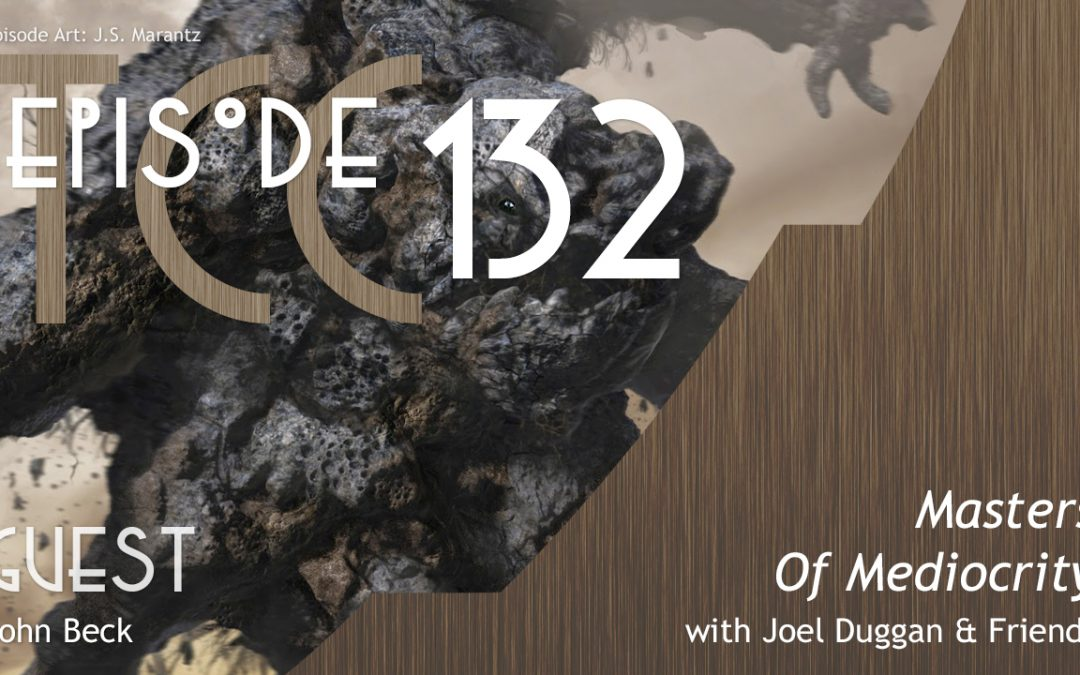 The Citadel Cafe 132: Masters Of Mediocrity