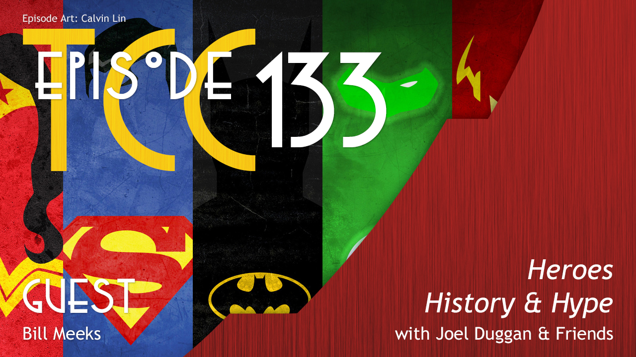 The Citadel Cafe 133: Heroes, History & Hype