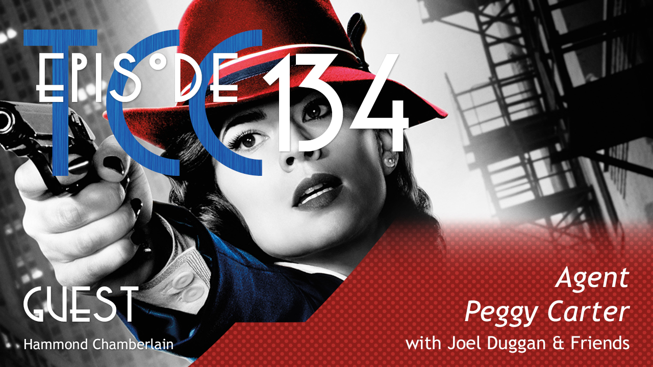 The Citadel Cafe 134: Agent Peggy Carter