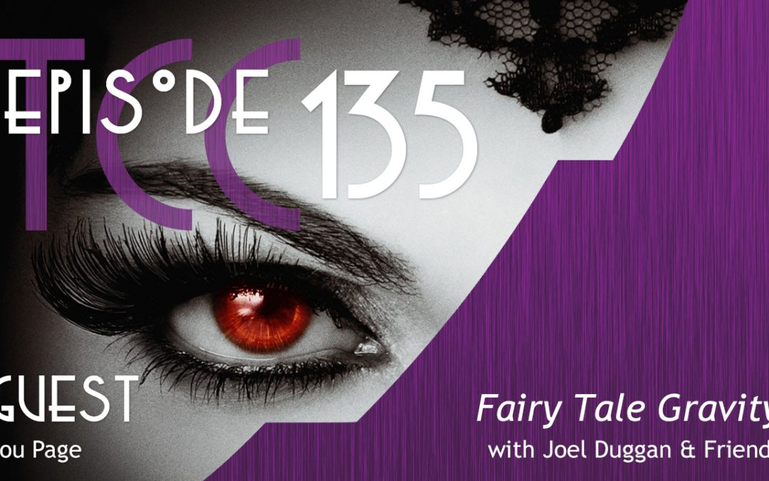 The Citadel Cafe 135: Fairy Tale Gravity