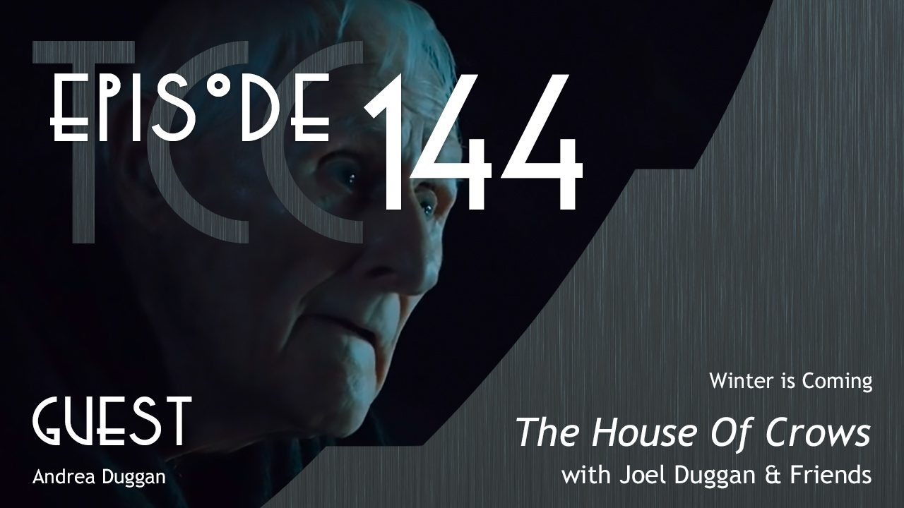 The Citadel Cafe 144: The House Of Crows