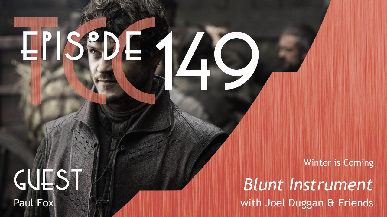 The Citadel Cafe 149: Blunt Instrument