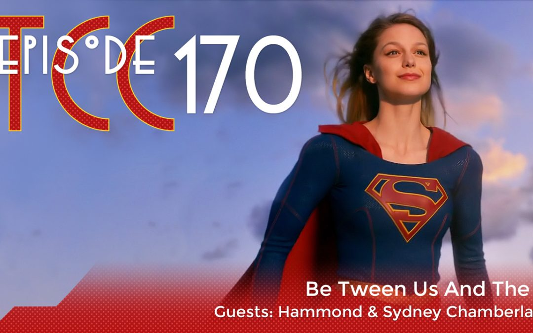 The Citadel Cafe 170: Be Tween Us