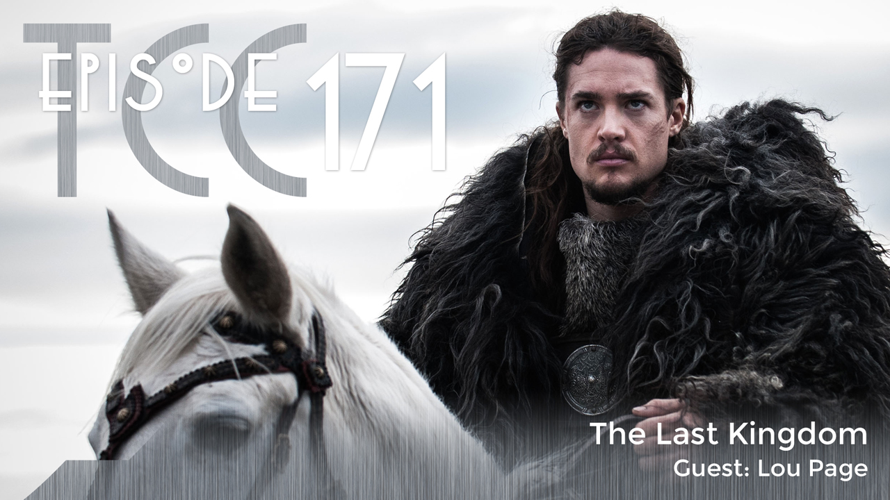 The Citadel Cafe 171: The Last Kingdom