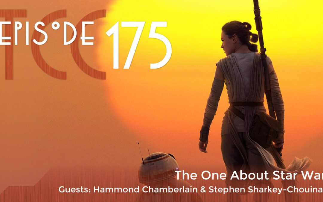 The Citadel Cafe 175: The One About Star Wars