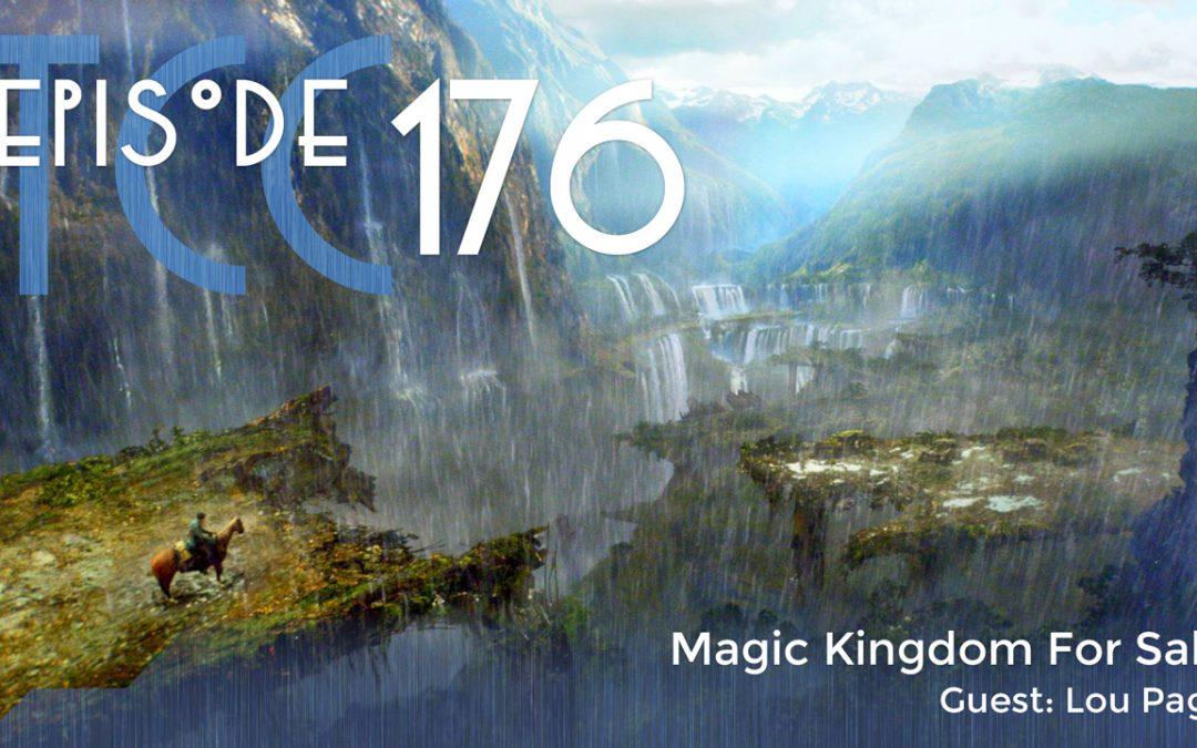 The Citadel Cafe 176: Magic Kingdom For Sale