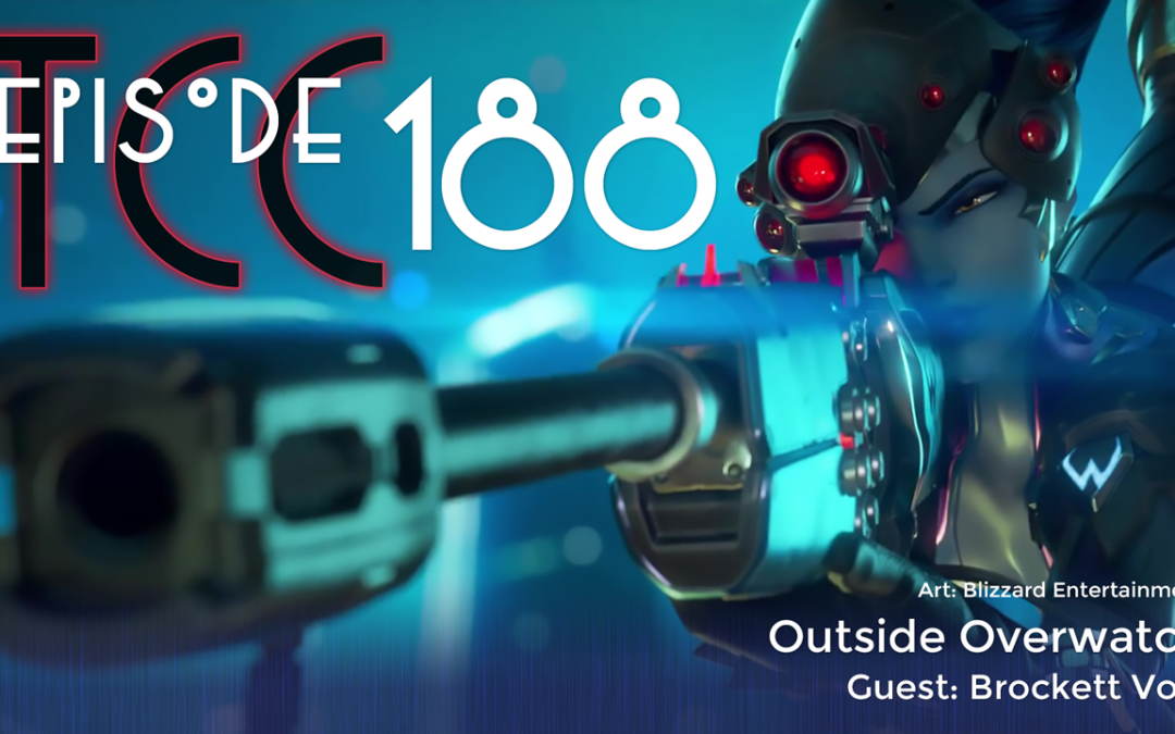 The Citadel Cafe 188: Outside Overwatch