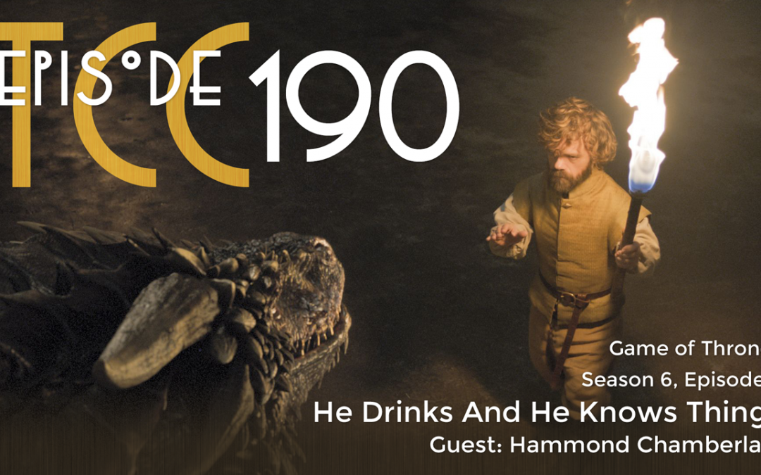 The Citadel Cafe 190: He Drinks And He Knows Things