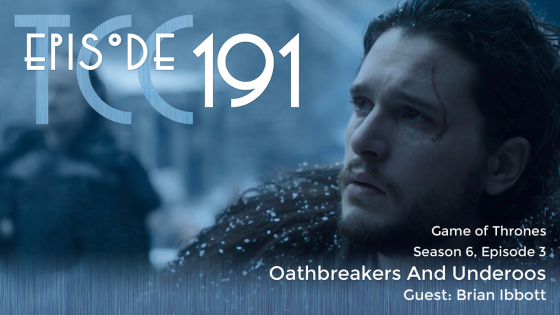 The Citadel Cafe 191: Oathbreakers And Underoos