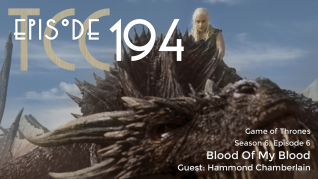 The Citadel Cafe 194: Blood Of My Blood