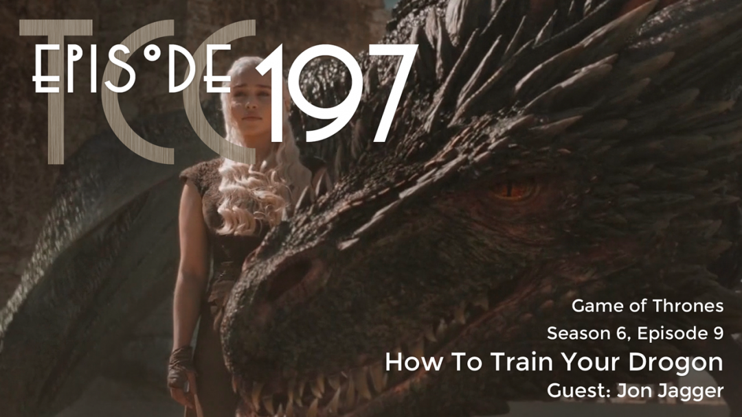 The Citadel Cafe 197: How To Train Your Drogon
