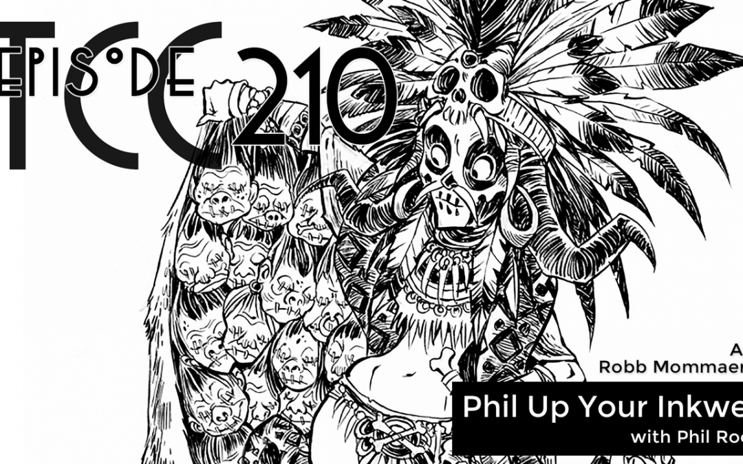 The Citadel Cafe 210: Phil Up Your Inkwell