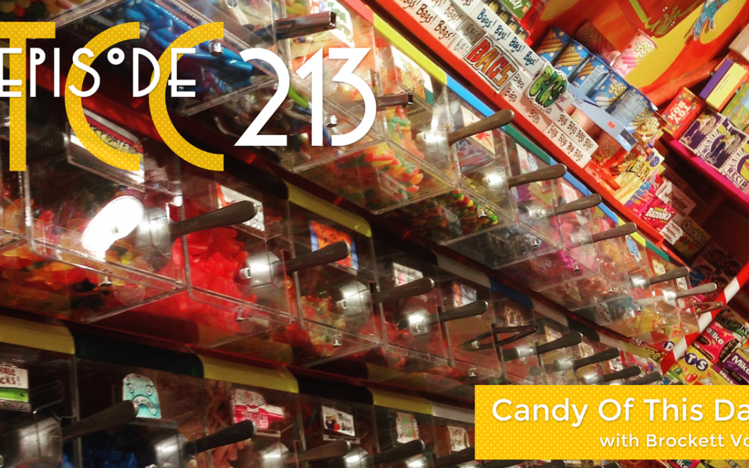 The Citadel Cafe 213: Candy Of This Day