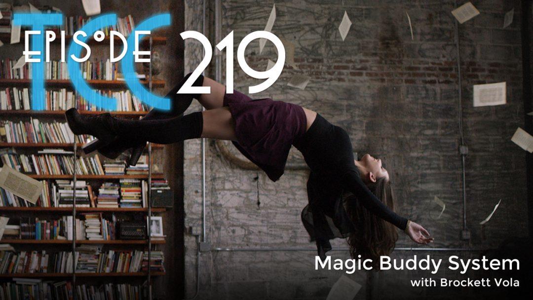 The Citadel Cafe 219: Magic Buddy System