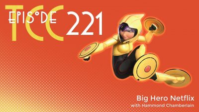 The Citadel Cafe 221: Big Hero Netflix