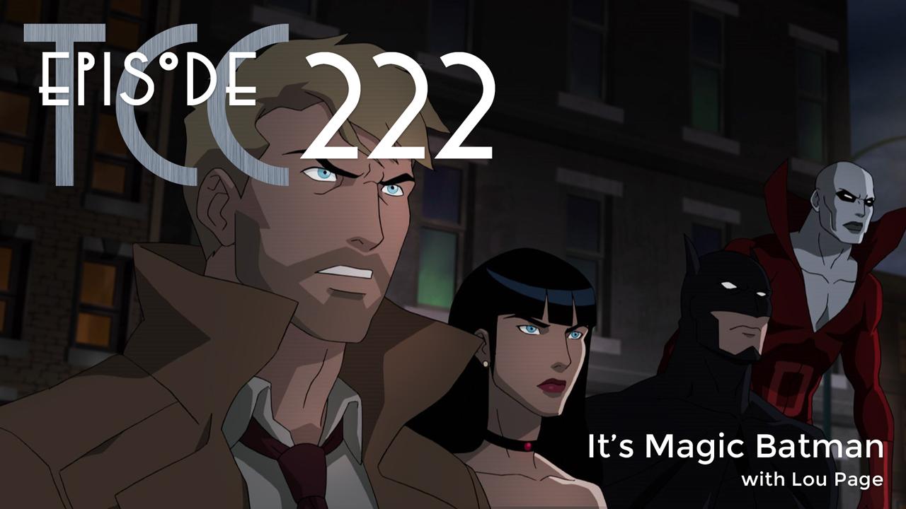 The Citadel Cafe 222: It's Magic Batman