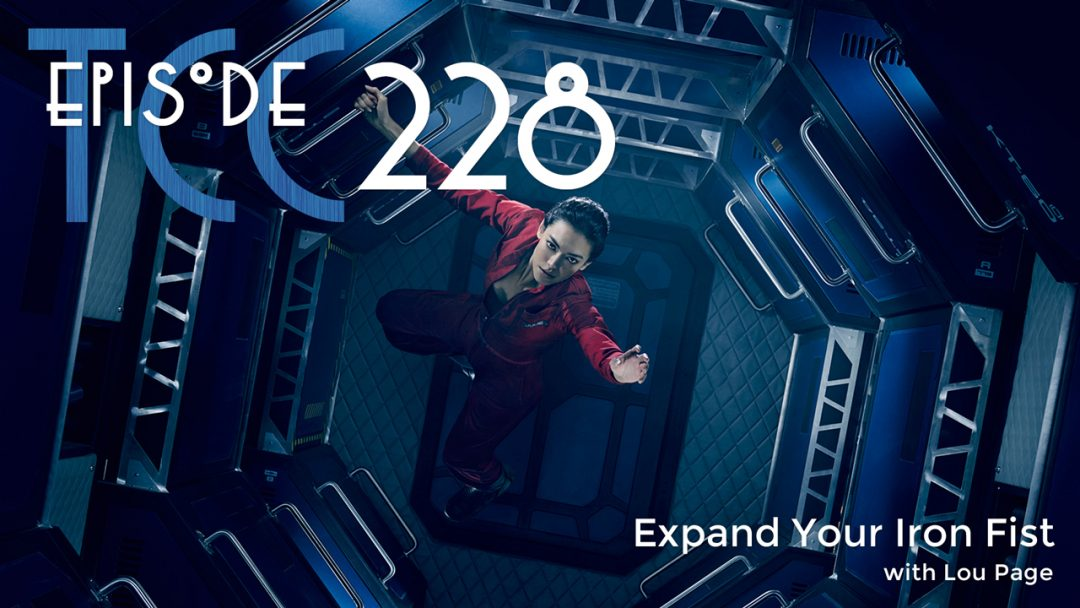 The Citadel Cafe 228: Expand Your Iron Fist