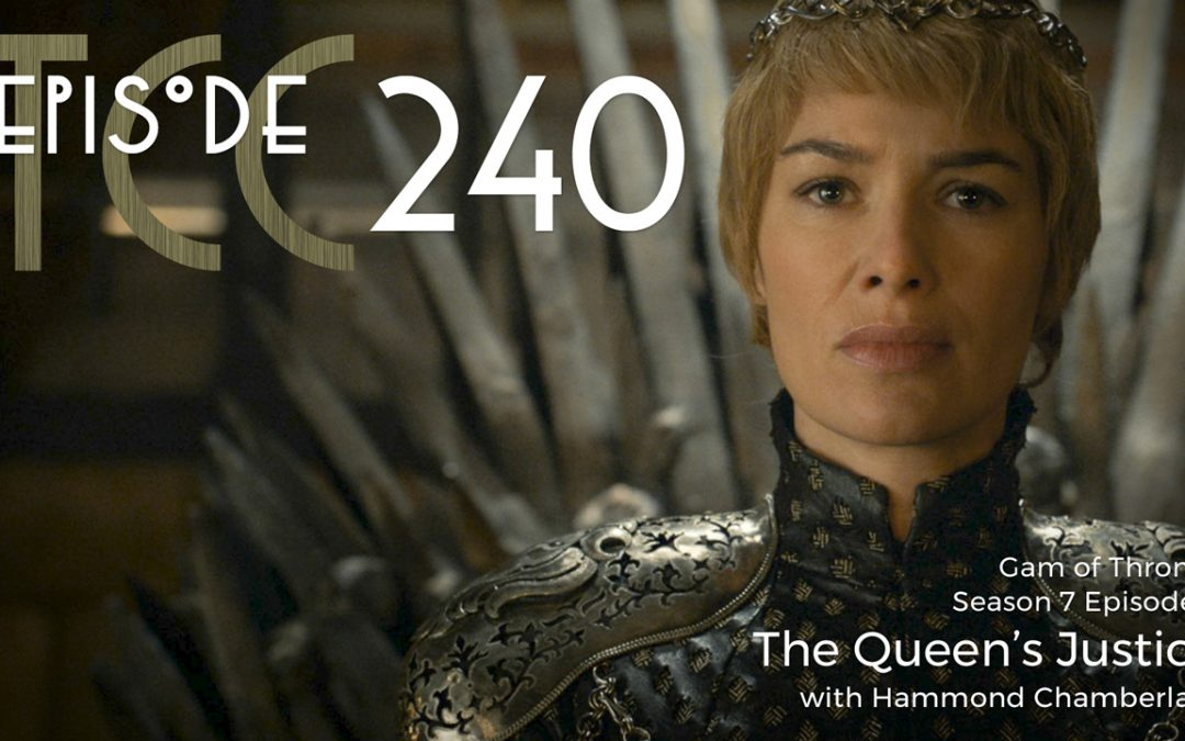 The Citadel Cafe 240: The Queen's Justice