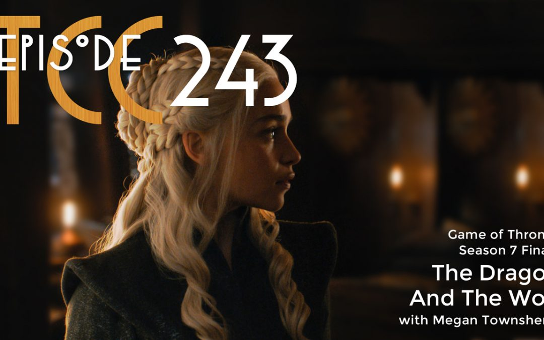 The Citadel Cafe 243: The Dragon And The Wolf