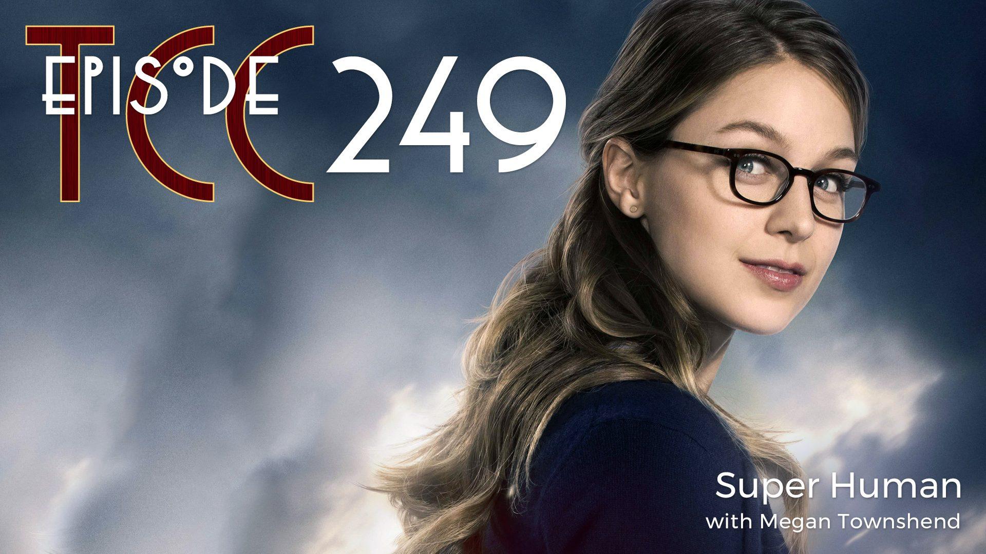 The Citadel Cafe 249: Super Human