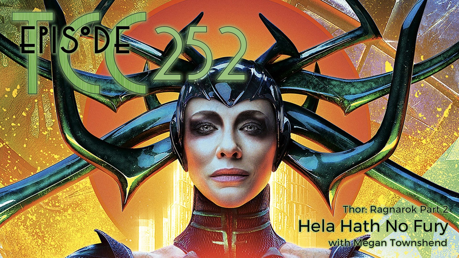 The Citadel Cafe 252: Hela Hath No Fury