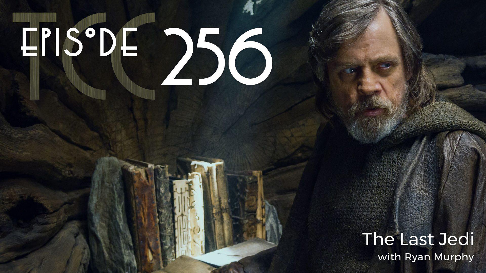 The Citadel Cafe 256: The Last Jedi