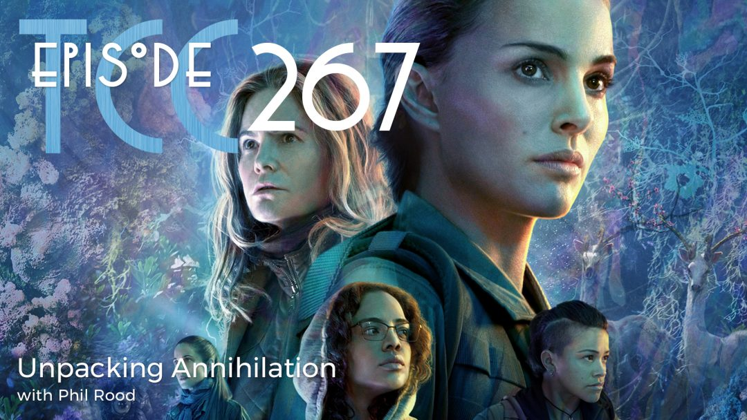 The Citadel Cafe 267: Unpacking Annihilation