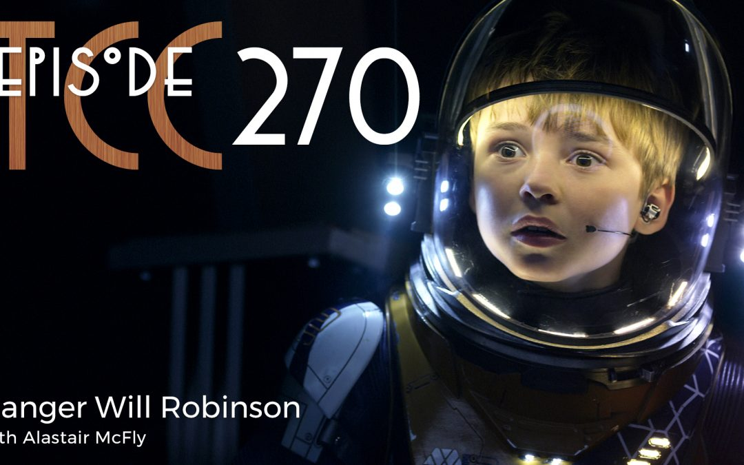 The Citadel Cafe 270: Danger Will Robinson