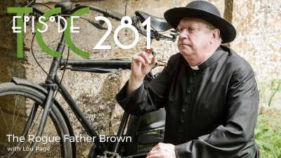 The Citadel Cafe 281: The Rogue Father Brown