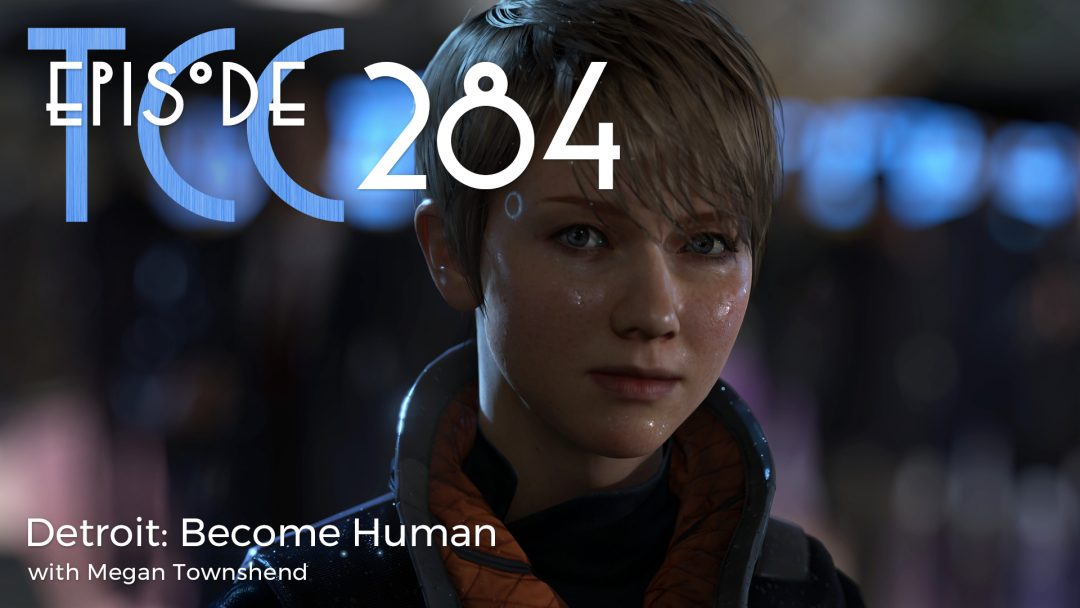 The Citadel Cafe 284: Detroit Become Human