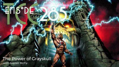 The Citadel Cafe 285: The Power of Grayskull