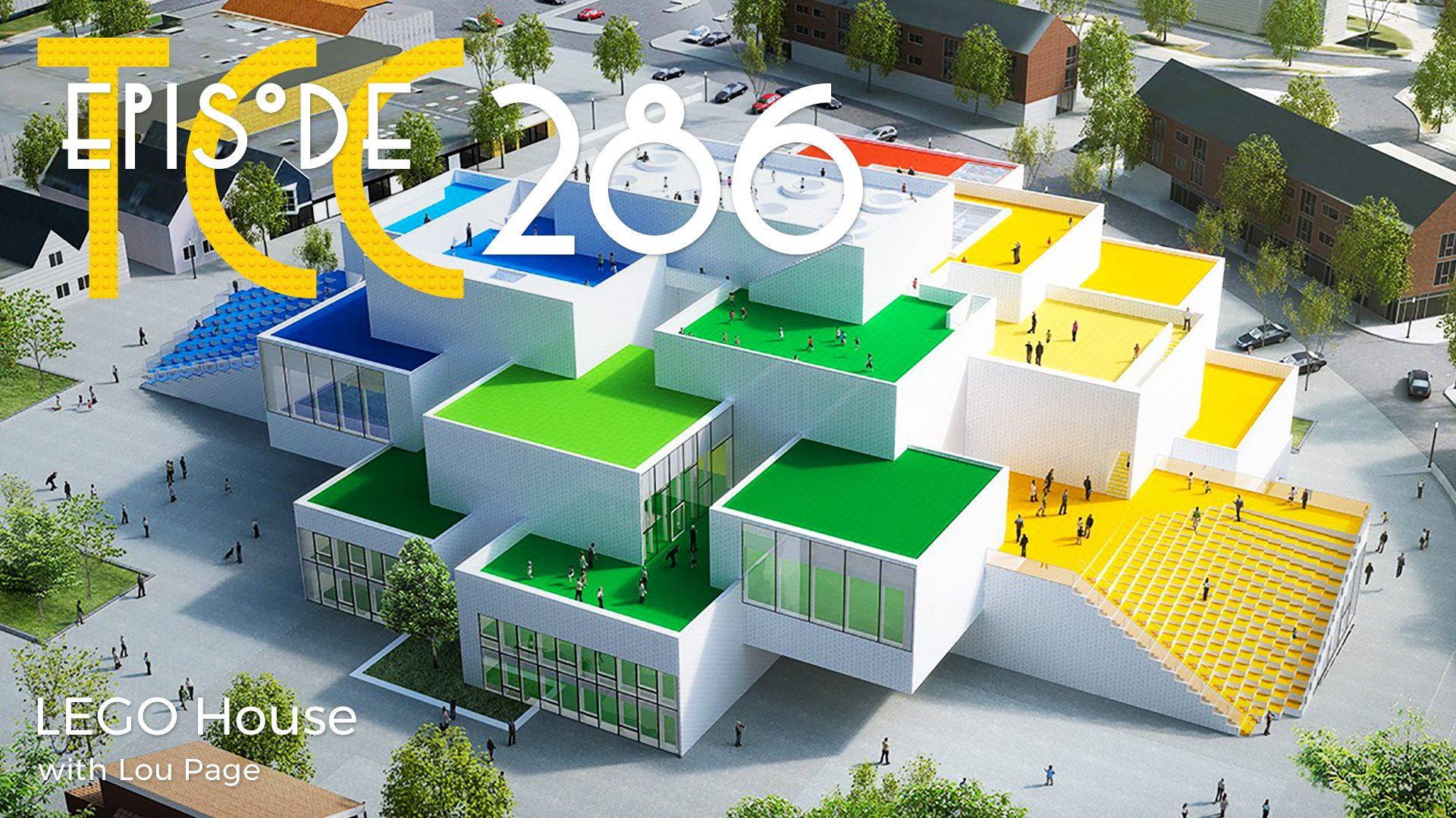 The Citadel Cafe 286: LEGO House