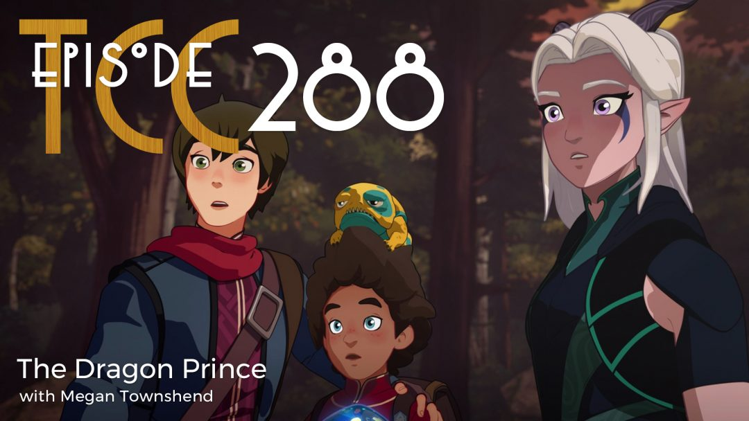 The Citadel Cafe 288: The Dragon Prince