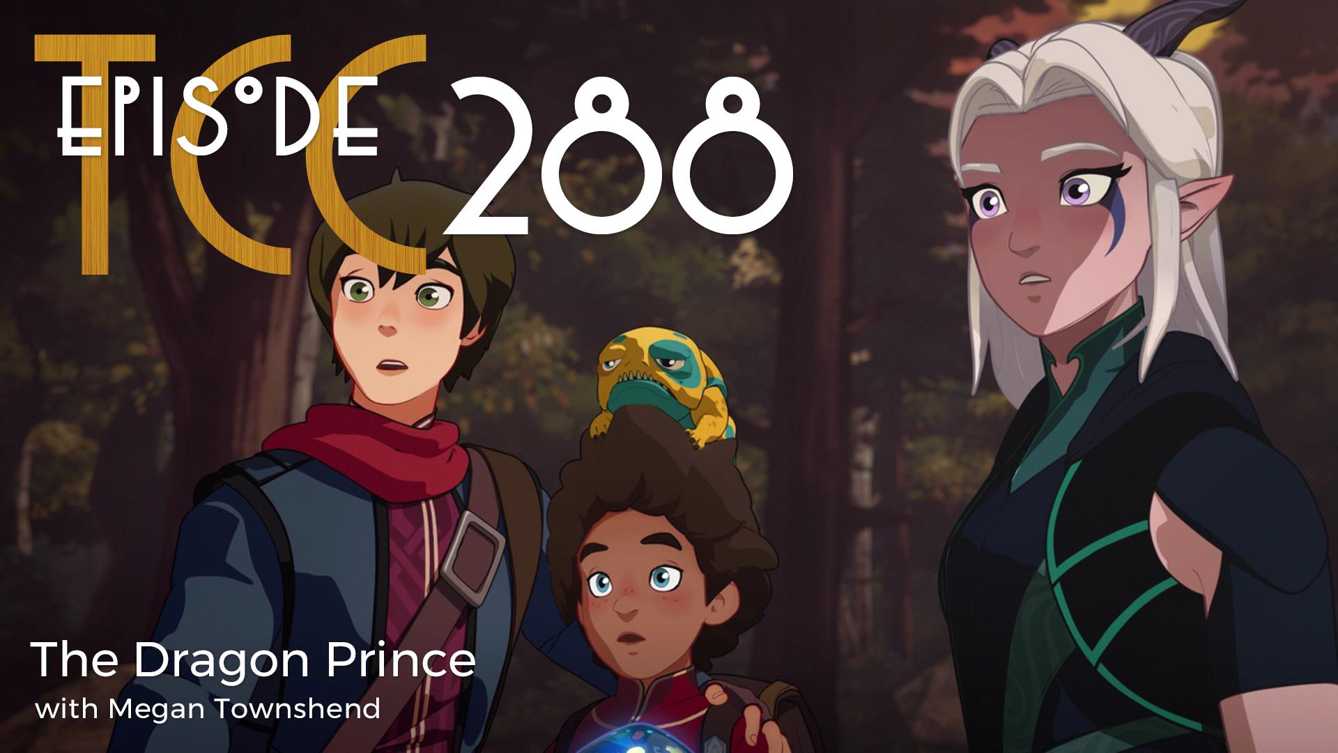 The Citadel Cafe 288: The Dragon Prince