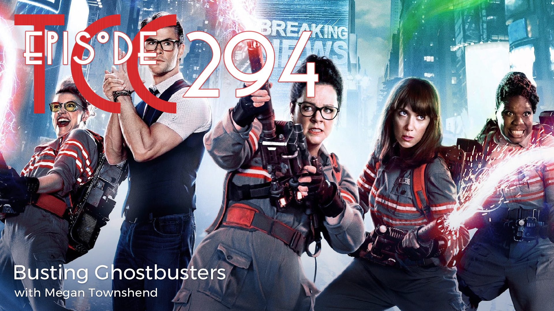 The Citadel Cafe 294: Busting Ghostbusters