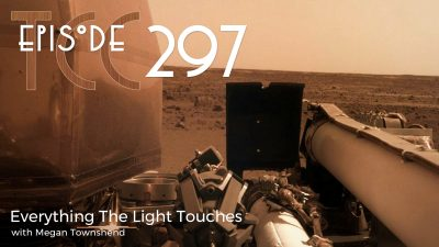 The Citadel Cafe 297: Everything The Light Touches