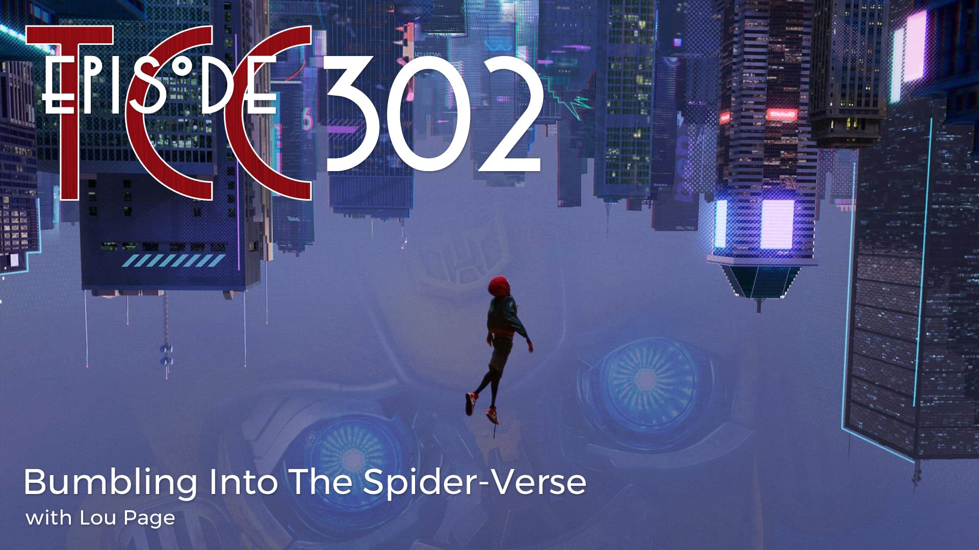 The Citadel Cafe 302: Bumbling Into The Spider-Verse